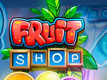 Видео-слот Fruit Shop